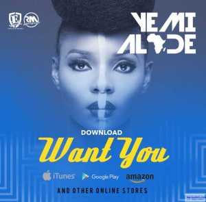Yemi Alade - Want You (Prod by Maleek Berry)